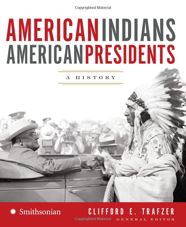 American Indians / American Presidents: A History