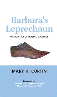 Barbara's Leprechaun: Memoirs of a Healing Journey