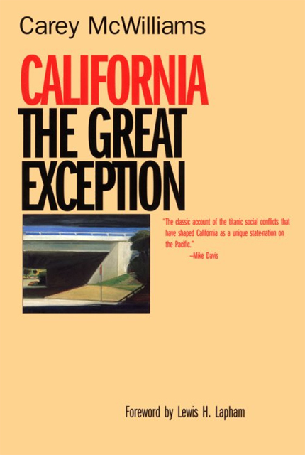 Caifornia: The Great Exception