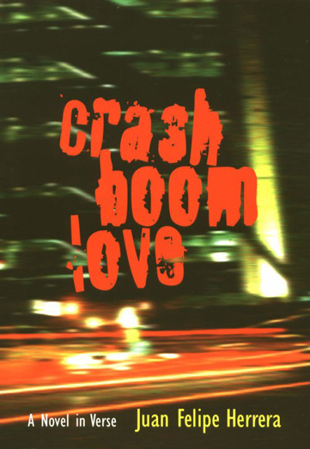 CrashBoomLove:<br ⁄>A Novel in Verse