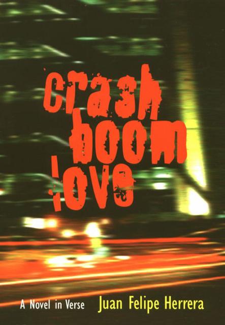 CrashBoomLove:<br &frasl;>A Novel in Verse