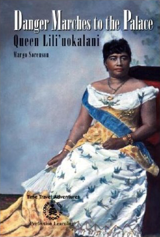 Danger Marches to the Palace: Queen Lili'uokalani