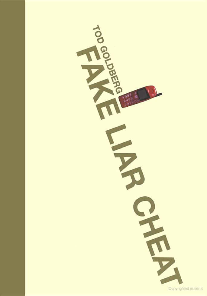 Fake Liar Cheat