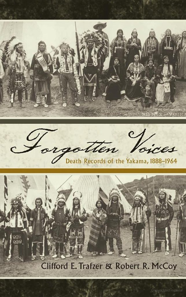 Forgotten Voices: Death Records of the Yakama, 1888-1964