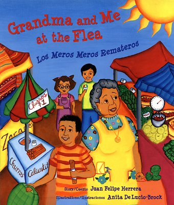 Grandma and Me at the Flea ⁄ Los Meros Meros Remateros