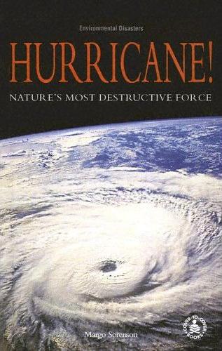 Hurricane! Nature's Most Destructive Force
