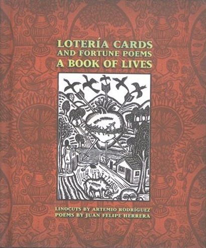 Lotería Cards and Fortune Poems: A Book of Lives Cards and Fortune Poems: A Book of Lives