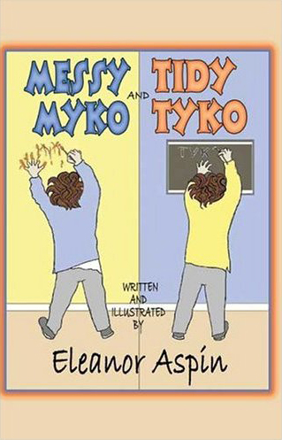 Messy Myko and Tidy Tyko