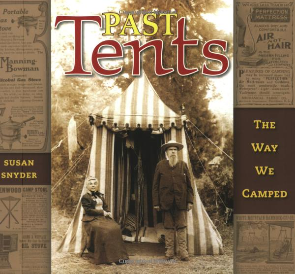Past Tents: The Way We Camped