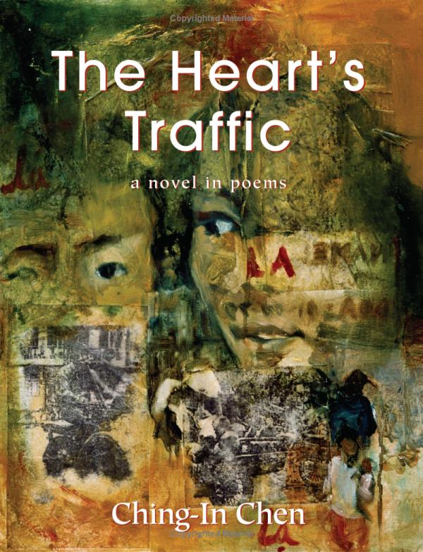 The Heart's Traffic: A Novel in Poems
