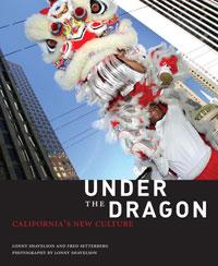 Under The Dragon: California's New Culture